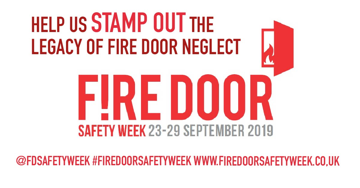 Fire Door Safety Week - Help us stamp out the legacy of fire door neglect
